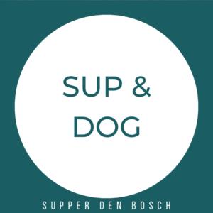 SUP & DOG – 3 UUR SUPPEN – Doordeweeks