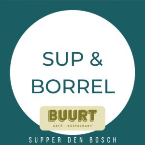 SUP & BORREL | bij CAFÉ BUURT